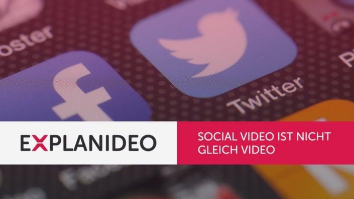 Social Video ist nicht gleich Video